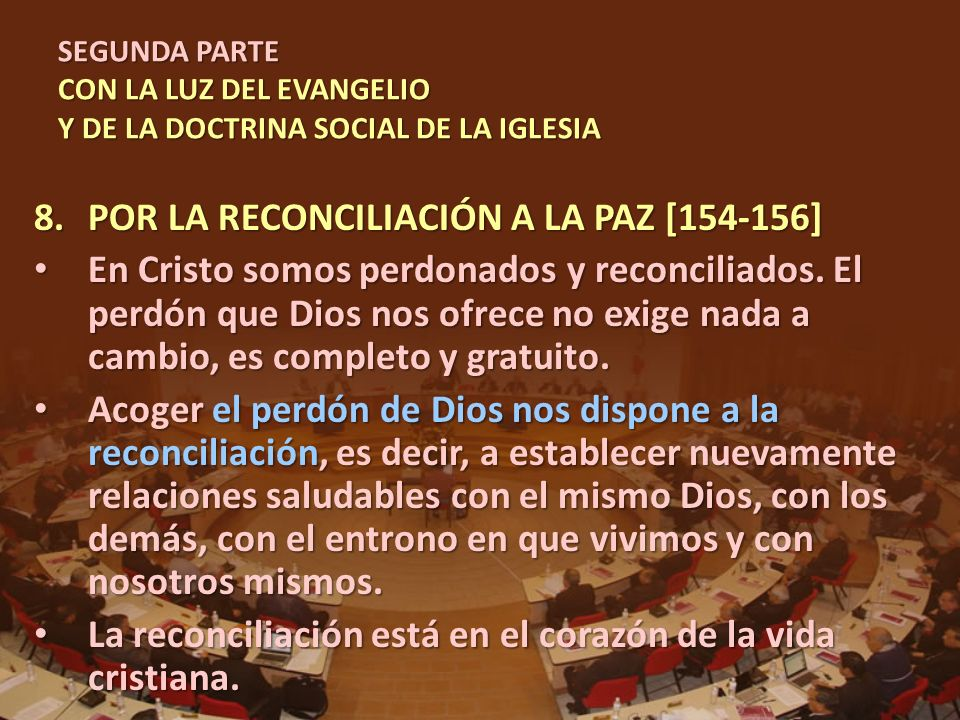 POR LA RECONCILIACIÓN A LA PAZ [154-156]